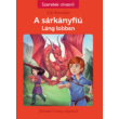 A sárkányfiú 1. Láng lobban - Szeretek olvasni! sorozat