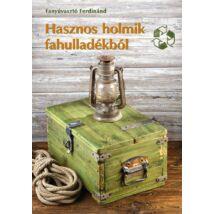 Hasznos holmik fahulladékból - Színes Ötletek 131.