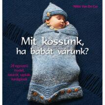 MIt kössünk, ha babát várunk? 28 egyszerű modell