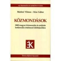 Közmondások - 3000 magyar közmondás és szójárás betűrendes értelmező dióhéjszótára - 3000 magyar közmondás és szójárás betűrendes értelmező dióhéjszótára