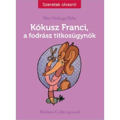 Kókusz Franci, a fodrász titkosügynök - Szeretek olvasni! sorozat
