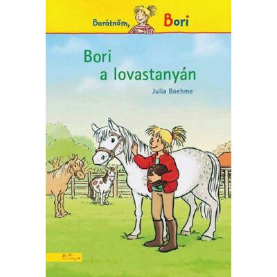 Bori a lovastanyán - Barátnőm, Bori