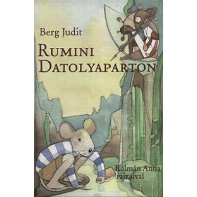 Rumini Datolyaparton (Rumini 4. rész)